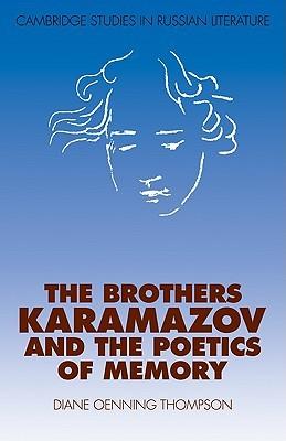 The Brothers Karamazov and the Poetics of Memory
