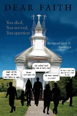 Dear Faith: You Died, You Revived, You Question