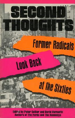 Second Thoughts: Former Radicals Look Back at the Sixties Download PDF