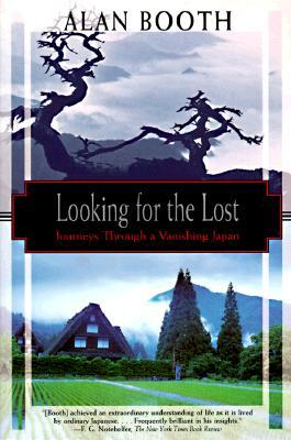 Looking for the Lost by Alan Booth