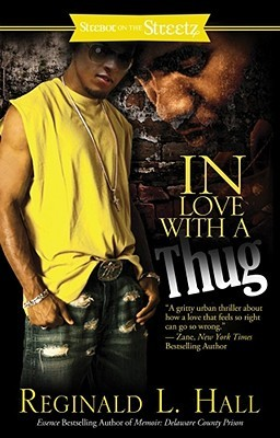 In Love with a Thug by Reginald L. Hall