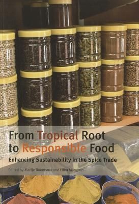 From Tropical Root to Responsible Food: Enhancing Sustainability in the Spice Trade