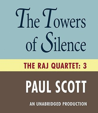 Ebook The Towers of Silence by Paul Scott read!