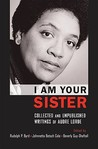 I Am Your Sister: Collected and Unpublished Writings
