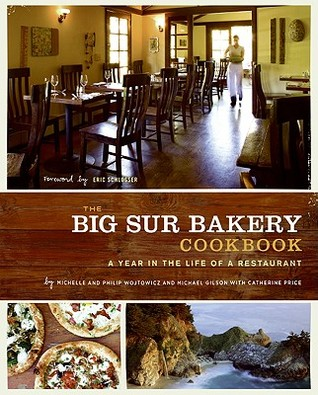 The Big Sur Bakery Cookbook by Michelle Wojtowicz