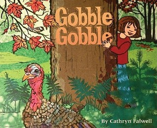 Gobble, Gobble by Cathryn Falwell