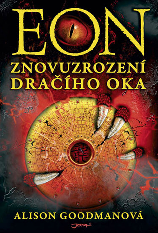 EON: Znovuzrození dračího oka (Eon/Eona, #1)