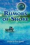 Rumors of Shore
