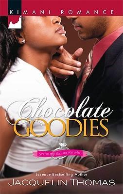Chocolate Goodies by Jacquelin Thomas