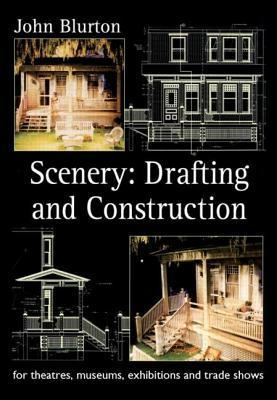 Scenery: Drafting and Construction: For Theatres, Museums, Exhibitions and Trade Shows