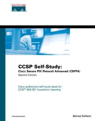 Ccsp Self-Study: Cisco Secure Pix Firewall Advanced