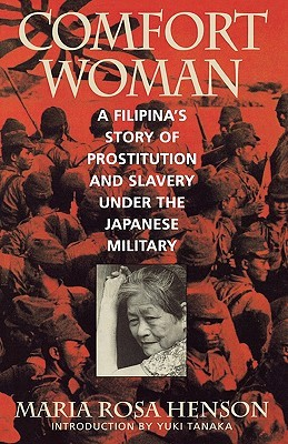 comfort-woman-a-filipina-s-story-of-prostitution-and-slavery-under-the-japanese-military-asian-voices