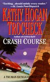 Crash Course (Truman Kicklighter Mystery, #2)