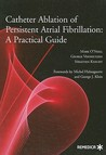Catheter Ablation of Persistent Atrial Fibrillation: A Practical Guide