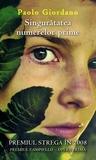 Singurătatea numerelor prime by Paolo Giordano