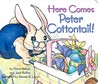 Here Comes Peter Cottontail!