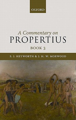 A Commentary on Propertius, Book 3