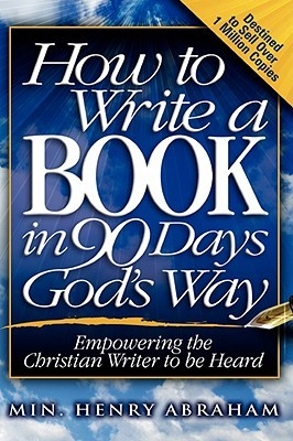 how-to-write-a-book-in-90-days-god-s-way