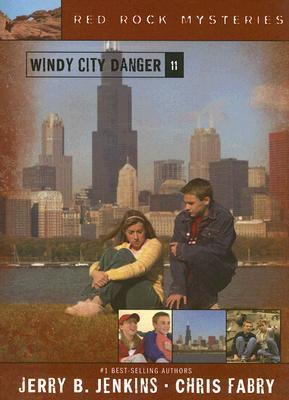 Windy City Danger (The Red Rock Mysteries #11)