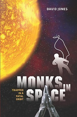 monks-in-space-trapped-in-a-fatal-orbit