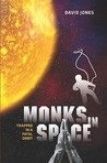 Monks in Space: Trapped in a Fatal Orbit