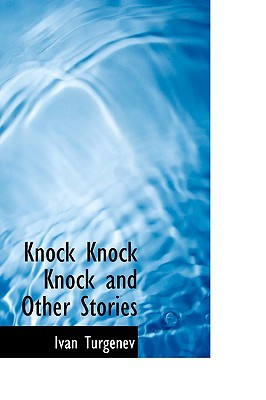 Knock Knock Knock and Other Stories