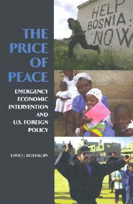 The Price of Peace: Emergency Economic Intervention and U.S. Foreign Policy