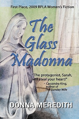 The Glass Madonna by Donna Meredith