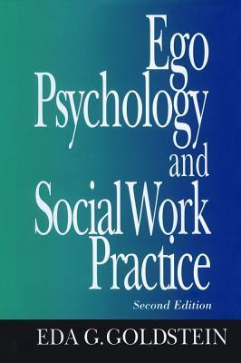 Ego Psychology and Social Work Practice