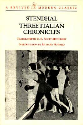 Three Italian Chronicles (Revived Modern Classic)