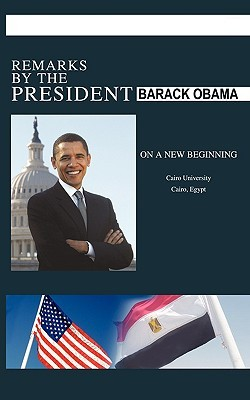 Remarks by the President on a New Beginning - Cairo University - June 4, 2009