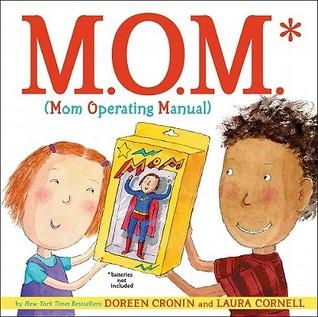 M.O.M. by Doreen Cronin