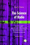 The Science of Radio: With MATLAB(R) and Electronics Workbench(r) Demonstrations