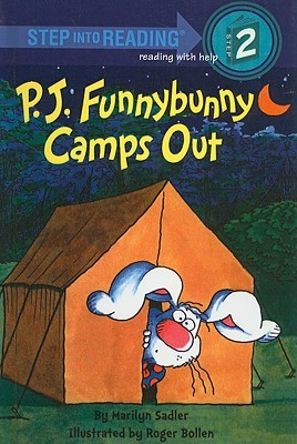 P.J. Funnybunny Camps Out by Marilyn Sadler