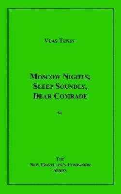 Moscow Nights; Sleep Soundly, Dear Comrade