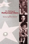 The Making of Hollywood Stars