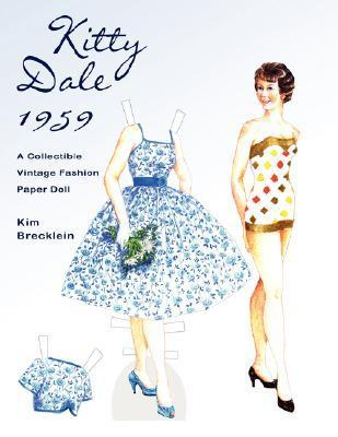 Kitty Dale 1959: A Collectible Vintage Fashion Paper Doll