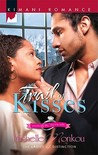Trail of Kisses (Ladies of Distinction #4)