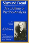 An Outline of Psycho-Analysis by Sigmund Freud