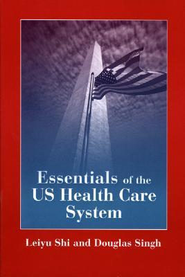 essentials-of-the-u-s-health-care-system