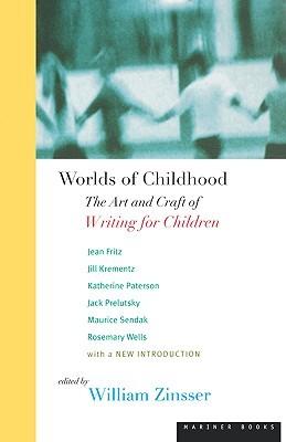 Worlds of Childhood by William Zinsser