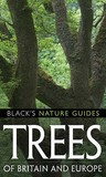Trees Of Britain And Europe (Black's Nature Guides)