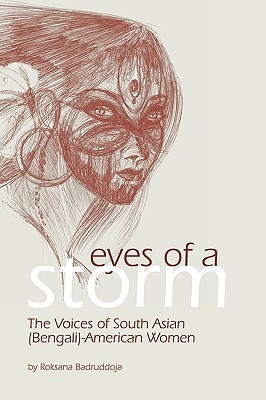 Eyes Of A Storm The Voices Of South Asian (Bengali) American Women