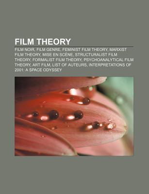 Film Theory Film Noir Film Genre Feminist Film Theory Marxist