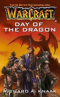 Day of the Dragon by Richard A. Knaak