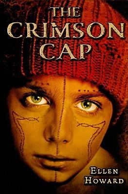 The Crimson Cap by Ellen Howard