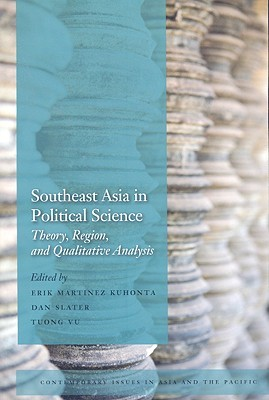 Southeast Asia in Political Science by Erik Kuhonta