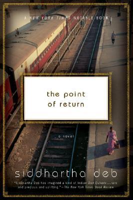 The Point of Return by Siddhartha Deb