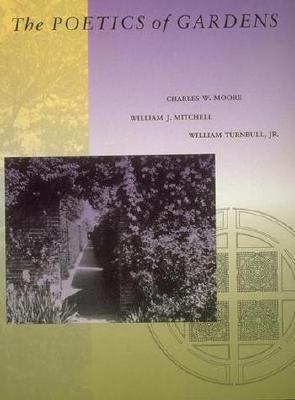 The Poetics of Gardens