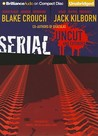 Serial: Uncut and Extended